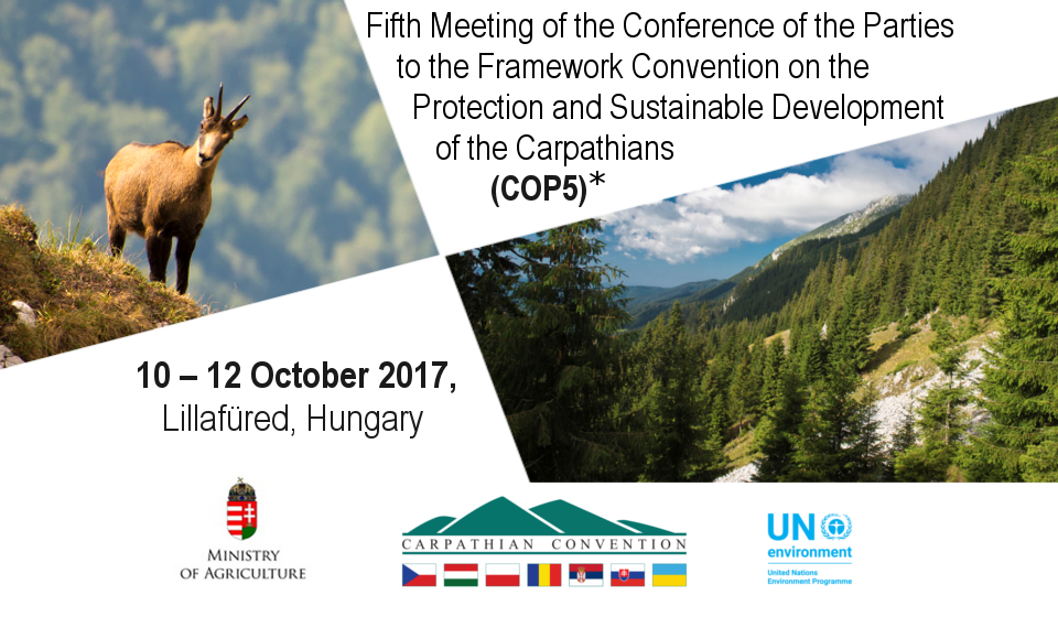 Fifth Meeting of the Conference of the Partiesto the Framework Convention on the Protection and Sustainable Development of the Carpathians(COP5)
